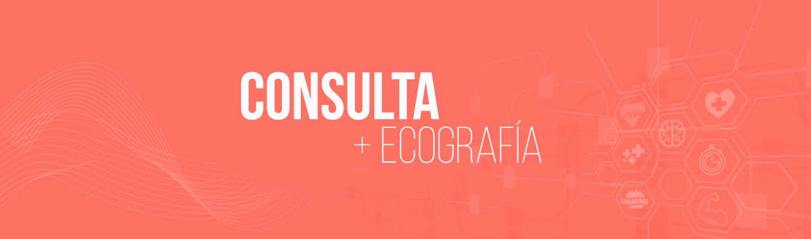 Consulta + Ecografía