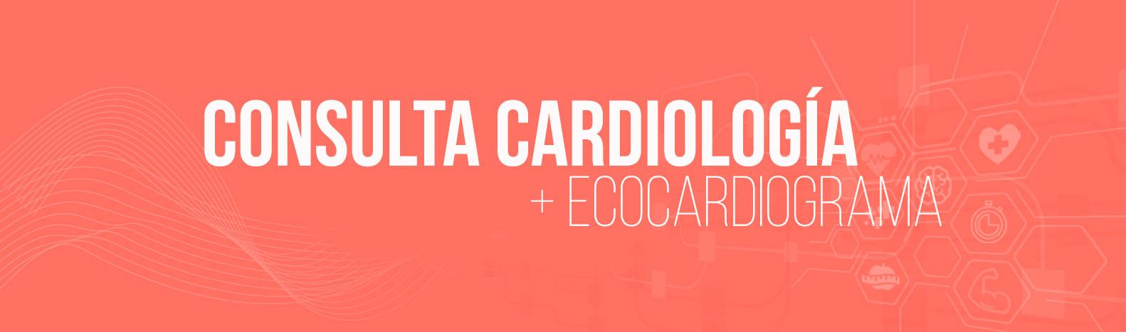 Consulta Cardiología + Ecocardiograma