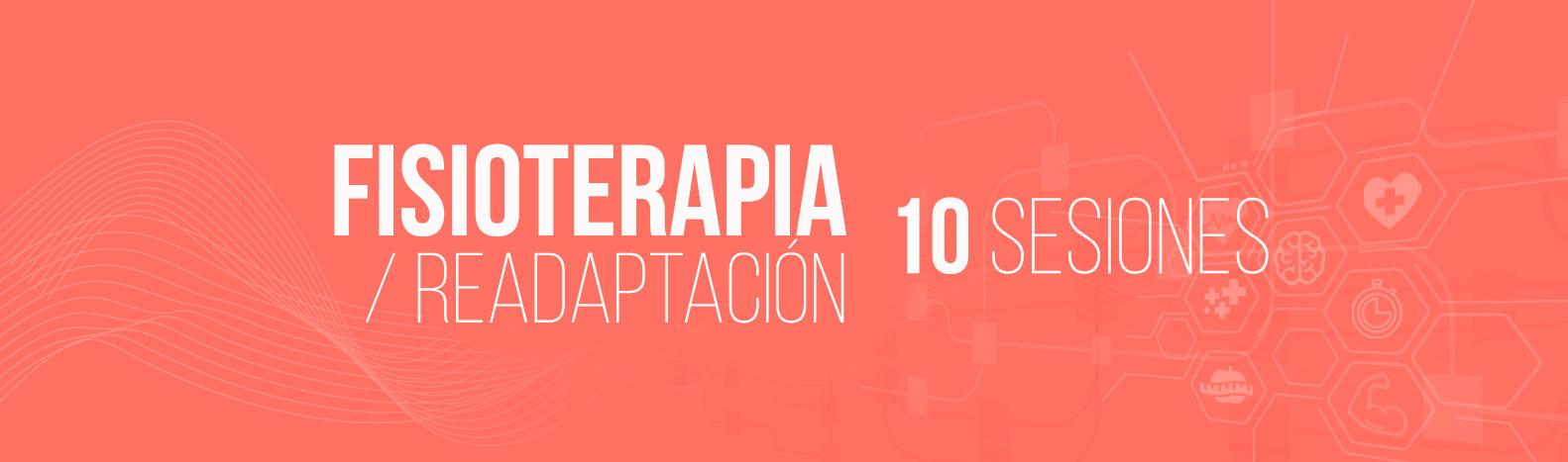 Bono 10 Sesiones Fisioterapia/Readaptación