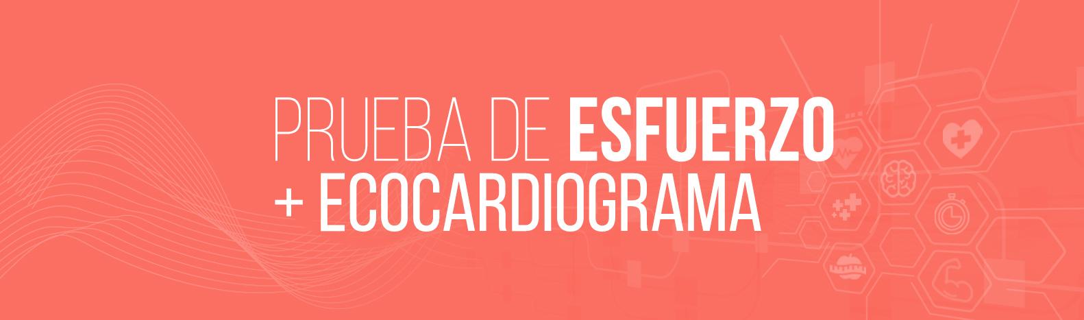 Prueba de esfuerzo + Ecocardiograma